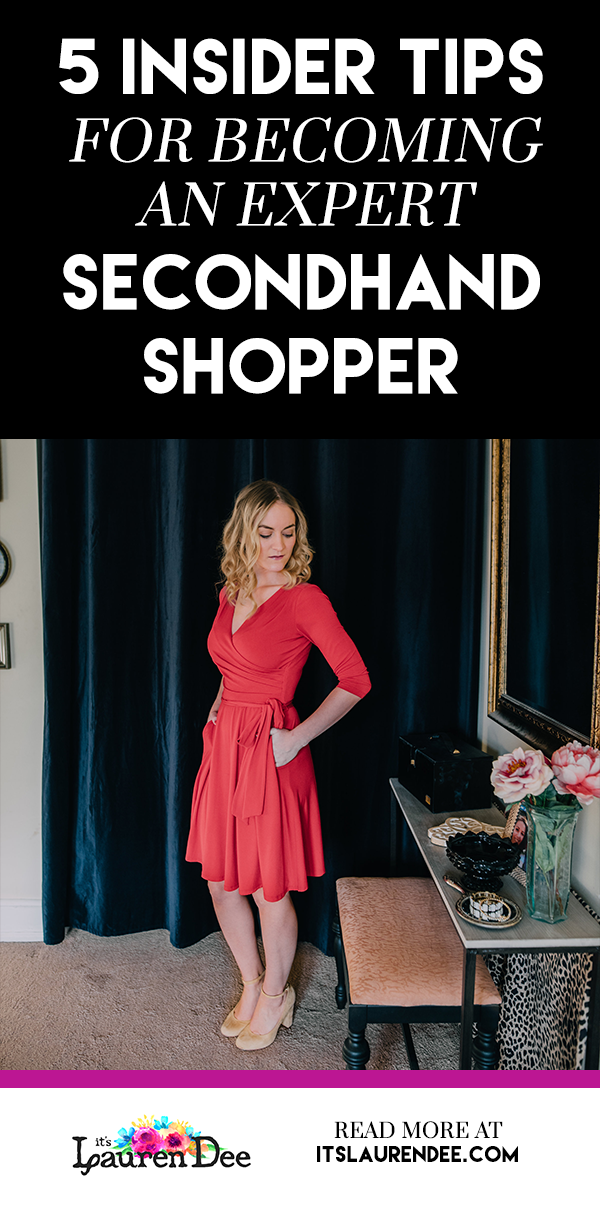 Five Insider Tips for Becoming An Expert Secondhand Shopper